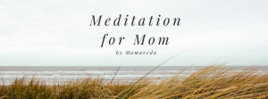 meditation for mom